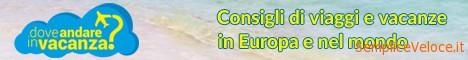 Dove Andare In Vacanza - il sito per il viaggiatore indipendente